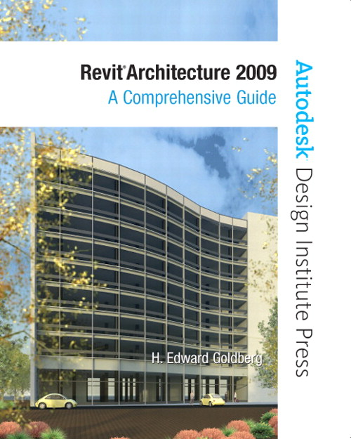 Revit Architecture 2009: A Comprehensive Guide