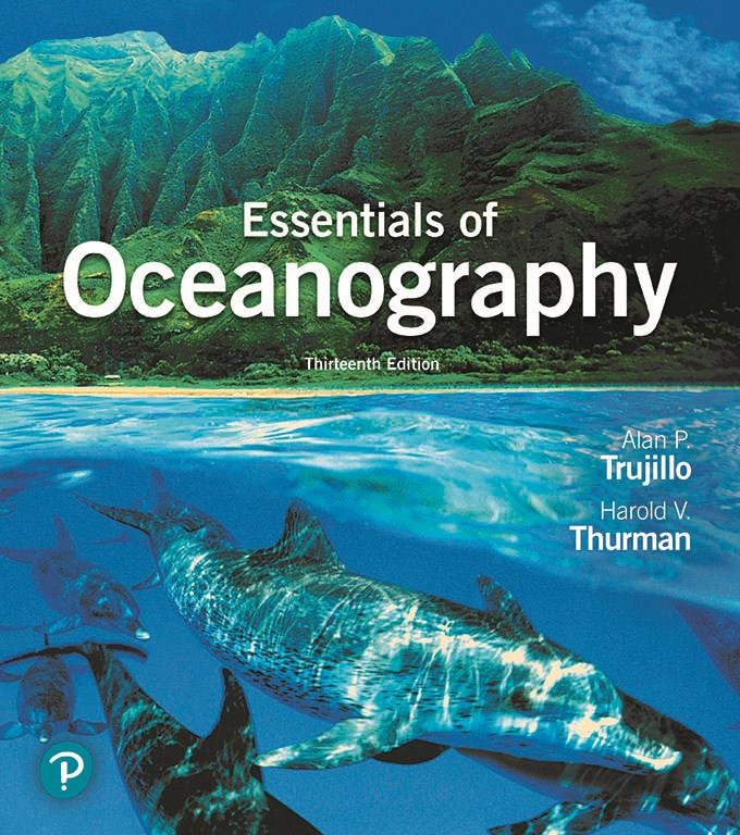 Essentials of Oceanography Plus Mastering Oceanography with Pearson eText -- Access Card Package, 13th Edition