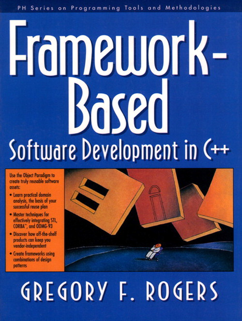 Framework-Based Software Development in C++