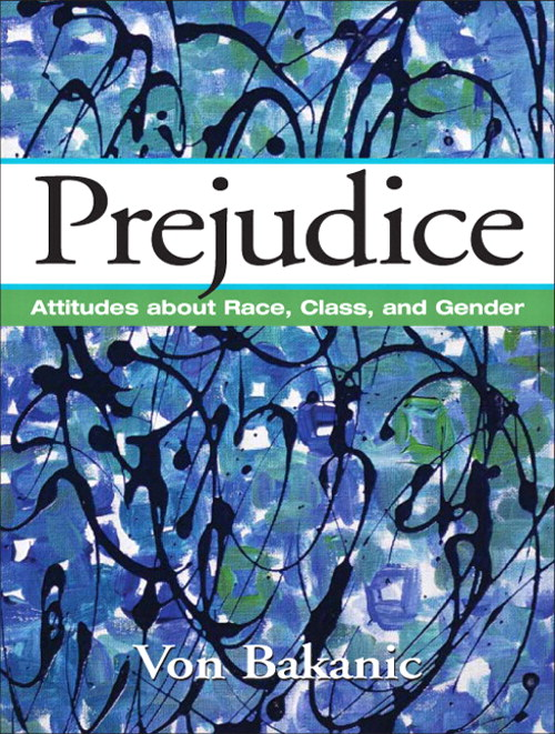 Prejudice: Attitudes About Race, Class, and Gender, CourseSmart eTextbook