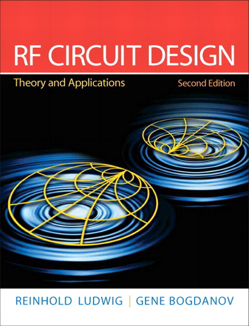 RF Circuit Design: Theory & Applications, Coursesmart eTextbook, 2nd Edition