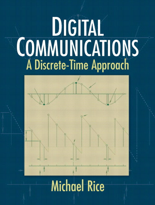 Digital Communications: A Discrete-Time Approach, CourseSmart eTextbook