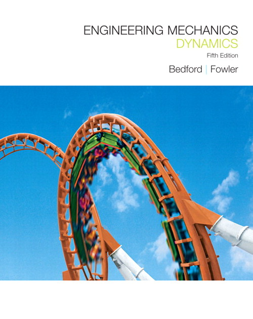 Engineering Mechanics: Dynamics, CourseSmart eTextbook, 5th Edition