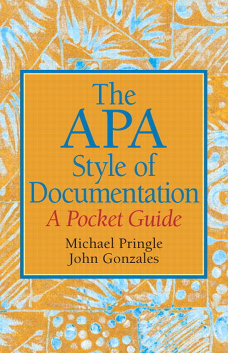 APA Style of Documentation, The: A Pocket Guide