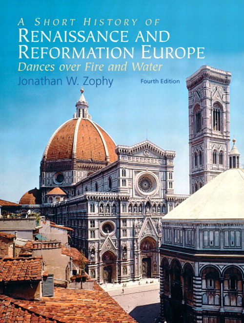 Short History of Renaissance and Reformation Europe, A, CourseSmart eTextbook, 4th Edition