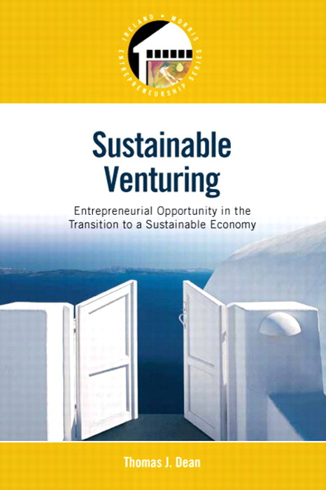 Sustainable Venturing: Entrepreneurial Opportunity in the Transition to a Sustainable Economy, CourseSmart eTextbook