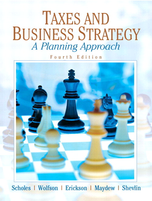 Taxes & Business Strategy, CourseSmart eTextbook, 4th Edition