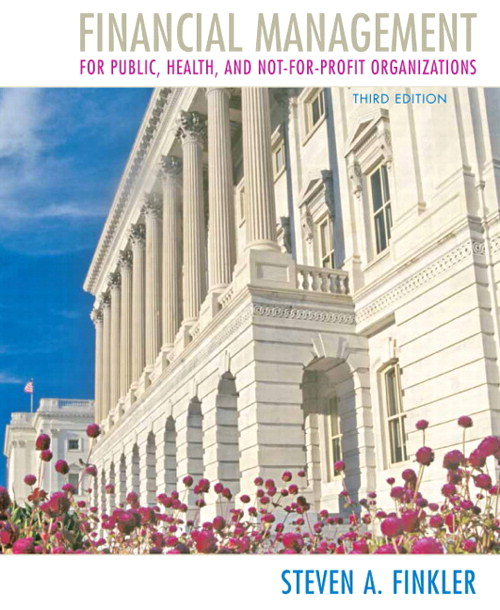 Financial Management for Public, Health, and Not-for-Profit Organizations, CourseSmart eTextbook, 3rd Edition