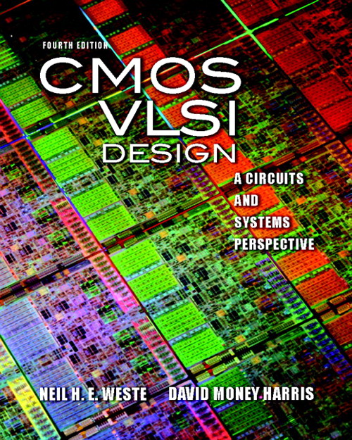 CMOS VLSI Design: A Circuits and Systems Perspective, CourseSmart eTextbook, 4th Edition