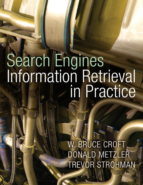 Search Engines: Information Retrieval in Practice, CourseSmart eTextbook