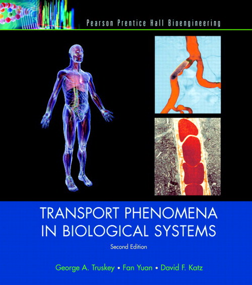 Transport Phenomena in Biological Systems, CourseSmart eTextbook, 2nd Edition