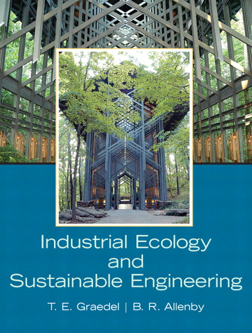 Industrial Ecology and Sustainable Engineering, CourseSmart eTextbook