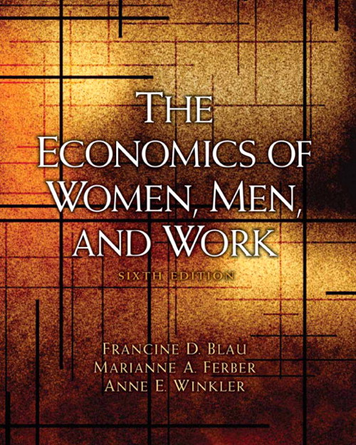 The Economics of Women, Men, and Work, CourseSmart eTextbook, 6th Edition