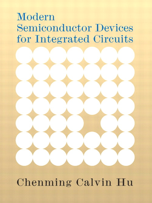Modern Semiconductor Devices for Integrated Circuits, CourseSmart eTextbook