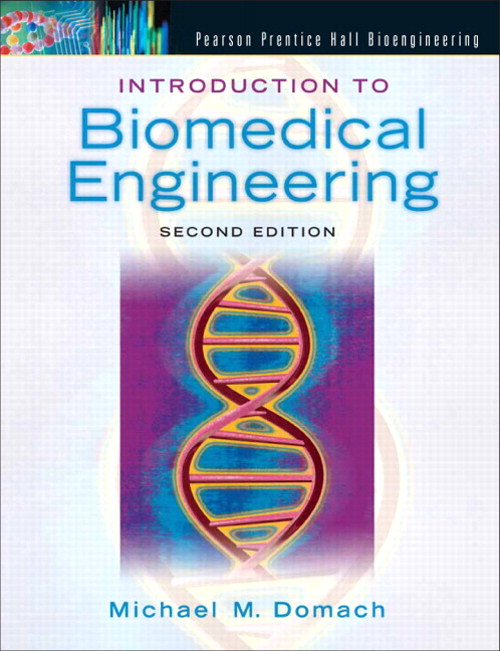 Introduction to Biomedical Engineering, CourseSmart eTextbook, 2nd Edition
