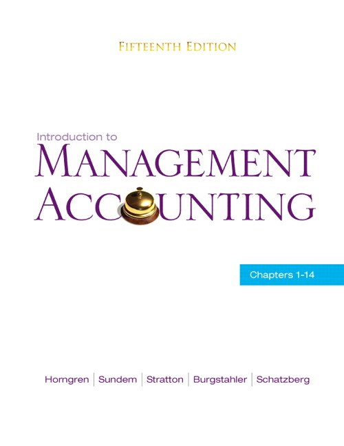 Introduction to Management Accounting: Ch's 1-14, CourseSmart eTextbook, 15th Edition
