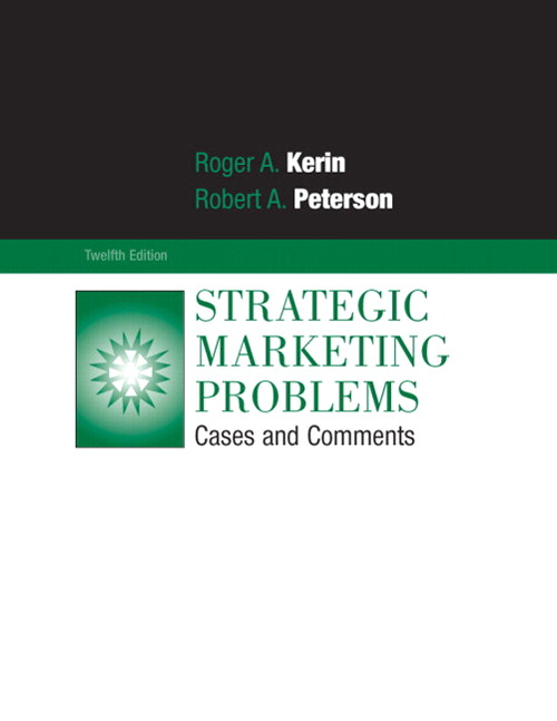 Strategic Marketing Problems: Cases and Comments, 12th Edition