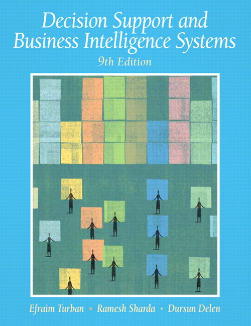 Decision Support and Business Intelligence Systems, CourseSmart eTextbook, 9th Edition
