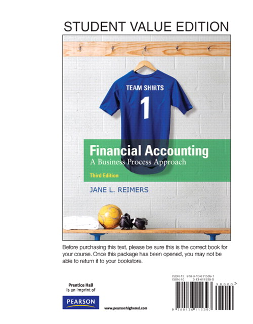Financial Accounting: Business Process Approach, Student Value Edition, 3rd Edition