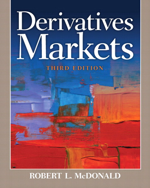 Derivatives Markets, CourseSmart eTextbook, 3rd Edition
