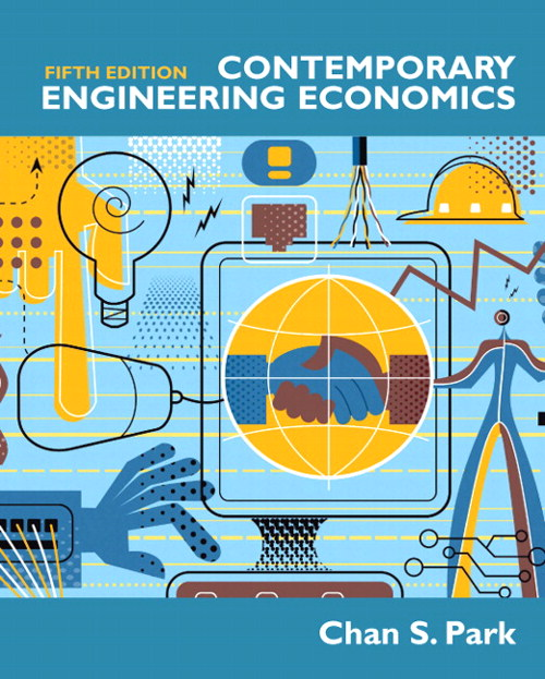 Contemporary Engineering Economics, CourseSmart eTextbook, 5th Edition