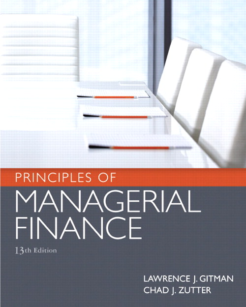 Principles of Managerial Finance, 13th Edition