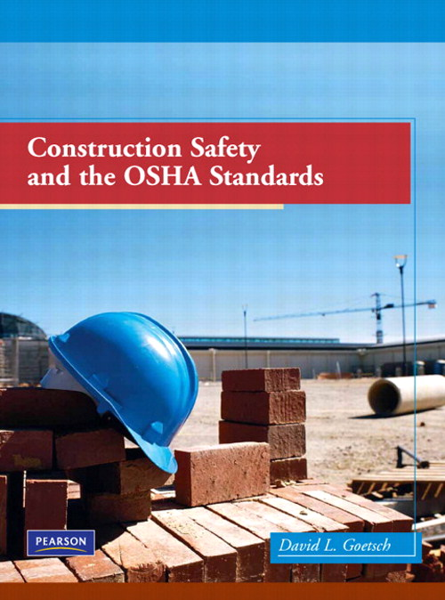 Construction Safety and the OSHA Standards, CourseSmart eTextbook