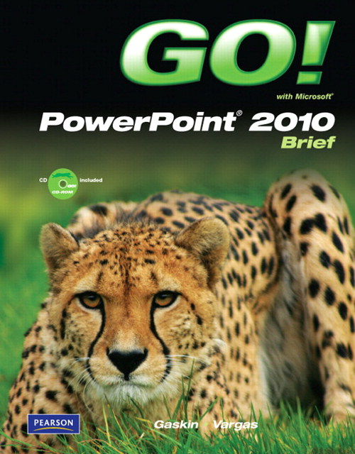 GO! with Microsoft PowerPoint 2010 Brief, CourseSmart eTextbook