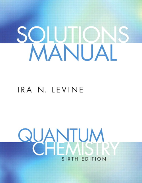 Student Solutions Manual for Quantum Chemistry, 6th Edition