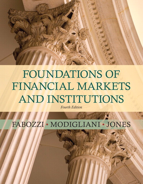 Foundations of Financial Markets and Institutions, 4th Edition