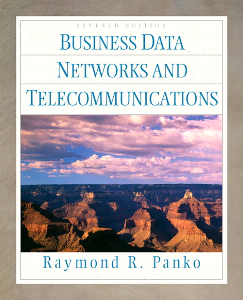 Cover image for Business Data Networks and Telecommunications, 7th Edition
