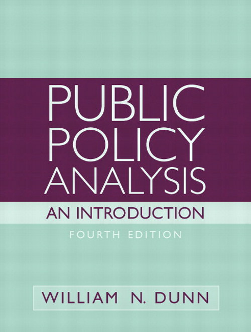 Public Policy Analysis: An Introduction, 4th Edition