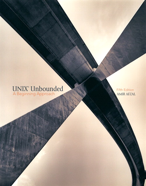 UNIX Unbounded: A Beginning Approach,  CourseSmart eTextbook, 5th Edition