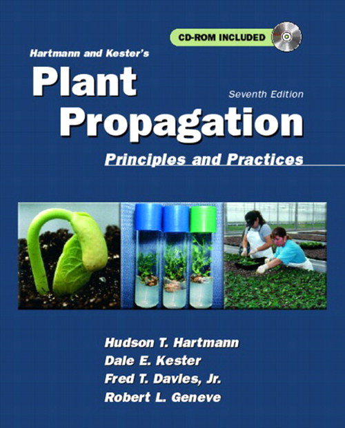 Hartmann and Kester's Plant Propagation: Principles and Practices, 7th Edition