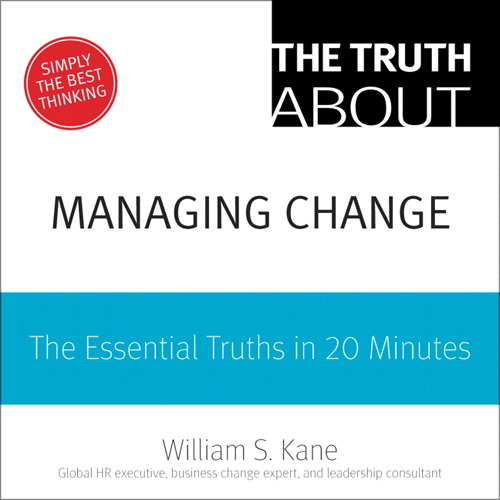 Truth About Thriving in Change, The