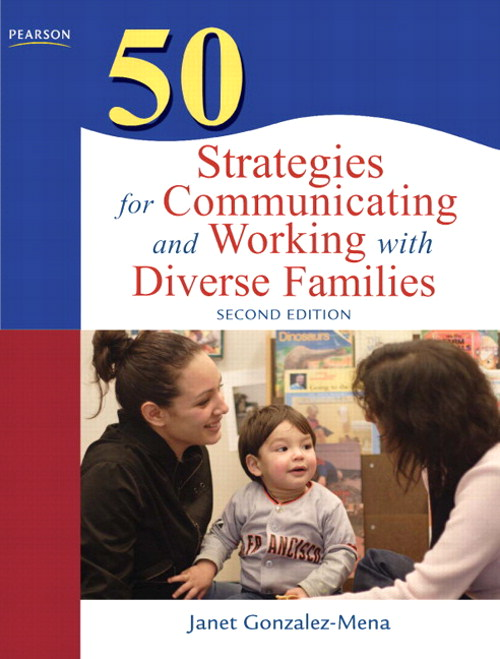 50 Strategies for Communicating and Working with Diverse Families, CourseSmart eTextbook, 2nd Edition