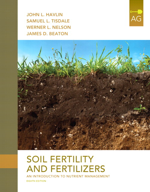 Soil Fertility and Fertilizers: An Introduction to Nutrient Management, CourseSmart eTextbook, 8th Edition