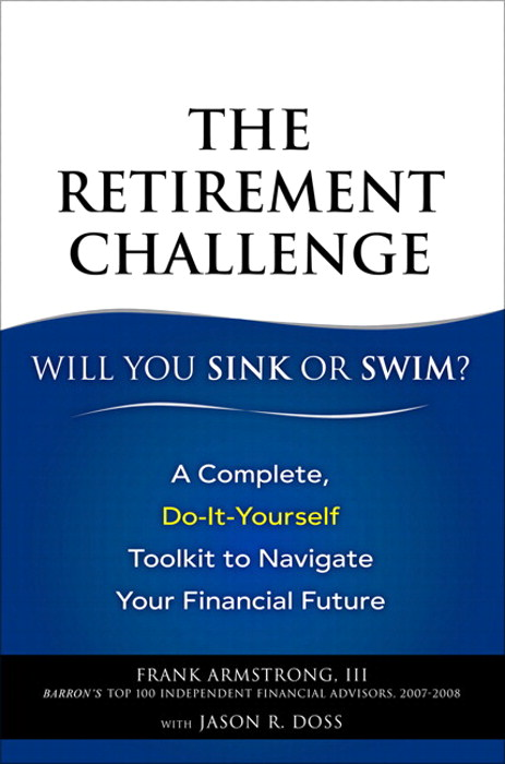 Retirement Challenge, The: Will You Sink or Swim?: A Complete, Do-It-Yourself Toolkit to Navigate Your Financial Future, Safari