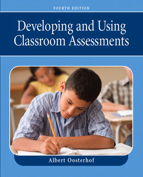 Developing and Using Classroom Assessments & Grading 4 Package, 4th Edition