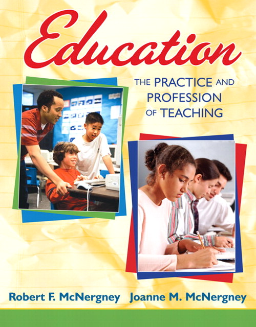 Education: The Practice and Profession of Teaching, CourseSmart eTextbook