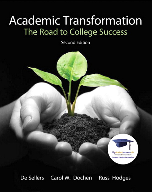Academic Transformation: The Road to College Success, 2nd Edition