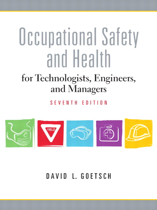 Occupational Safety and Health for Technologists, Engineers, and Managers, CourseSmart eTextbook, 7th Edition