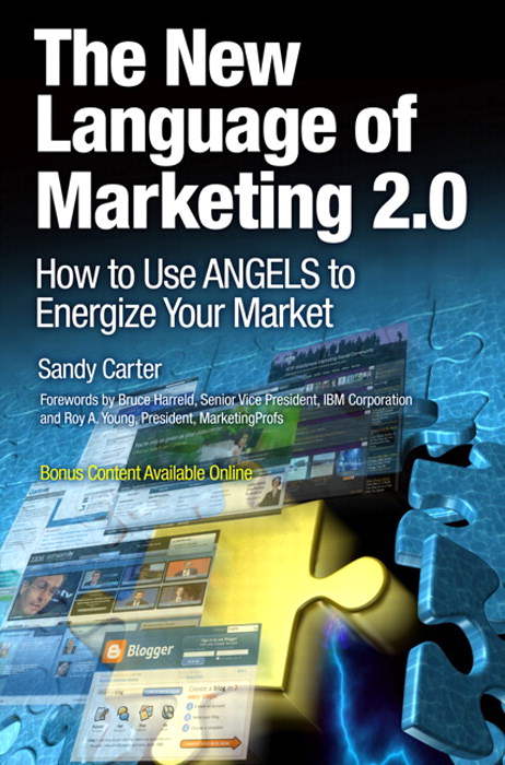 New Language of Marketing 2.0, The: How to Use ANGELS to Energize Your Market, Safari