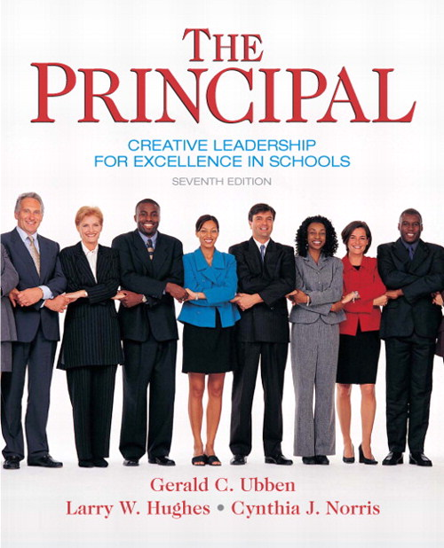Principal, The: Creative Leadership for Excellence in Schools, CourseSmart eTextbook, 7th Edition