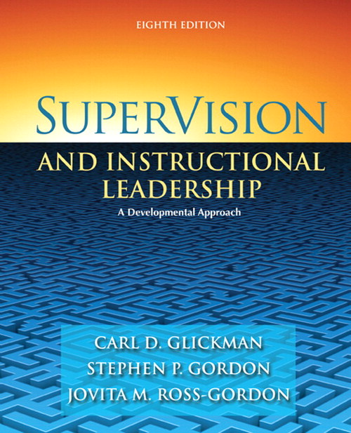 SuperVision and Instructional Leadership: A Developmental Approach, CourseSmart eTextbook, 8th Edition