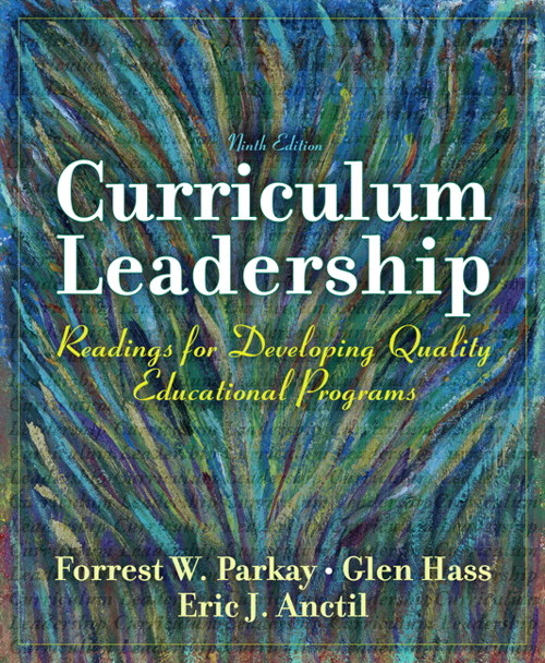Curriculum Leadership: Readings for Developing Quality Educational Programs, CourseSmart eTextbook, 9th Edition