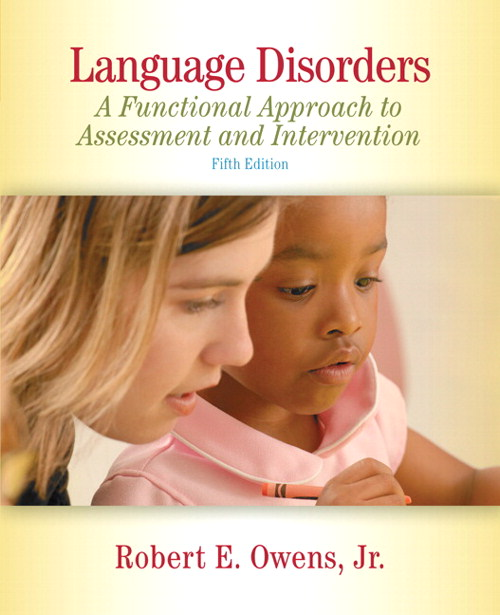 Language Disorders: A Functional Approach to Assessment and Intervention, CourseSmart eTextbook, 5th Edition
