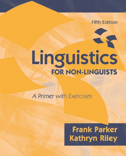 Linguistics for Non-Linguists: A Primer with Exercises, CourseSmart eTextbook, 5th Edition