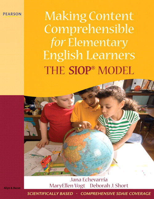 Making Content Comprehensible for Elementary English Learners: The SIOP Model, CourseSmart eTextbook