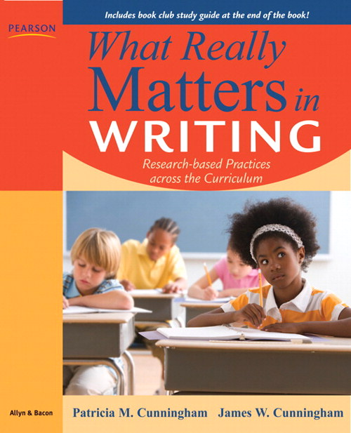 What Really Matters in Writing: Research-Based Practices Across the Curriculum, CourseSmart eTextbook